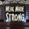 weakmadestrong400x400
